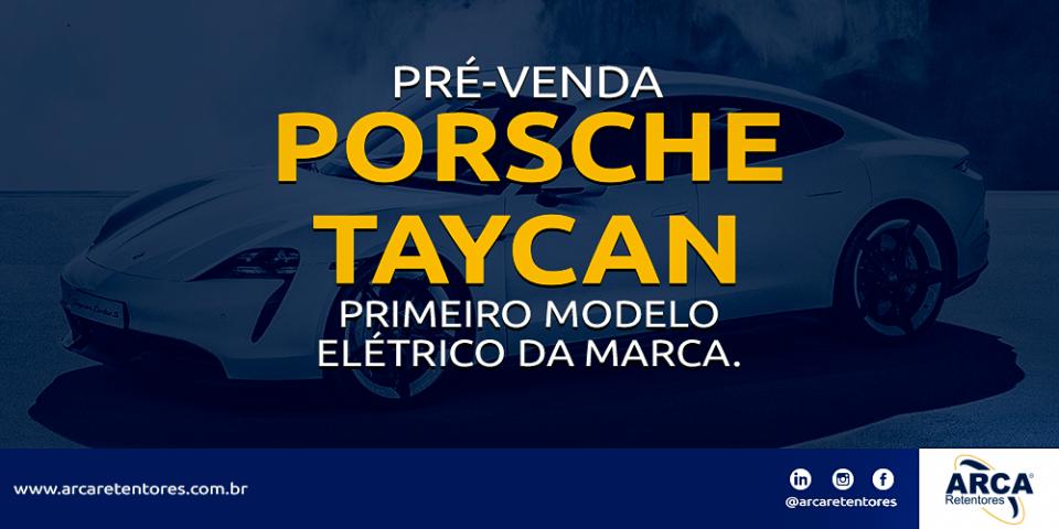 Pré-venda do primeiro modelo elétrico da marca - Porsche Taycan
